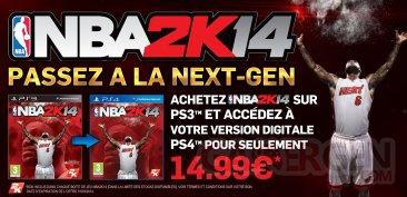 2K NBA 2K14 Offre passage PlayStation3 PlayStation4